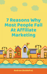 7 Reasons Why Most People Fail at Affiliate Marketing