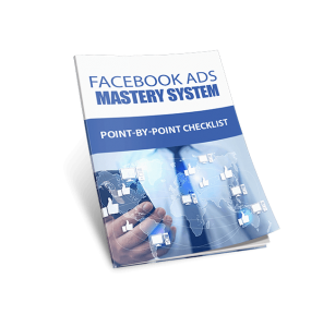 facebook ads mastery system checklist2